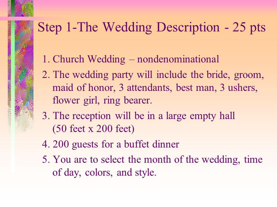 Step 1-The Wedding Description - 25 pts
