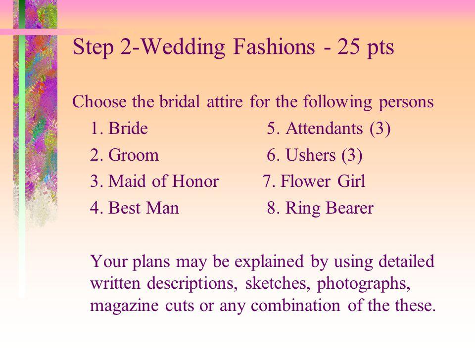 Step 2-Wedding Fashions - 25 pts