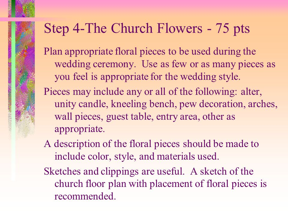 Step 4-The Church Flowers - 75 pts