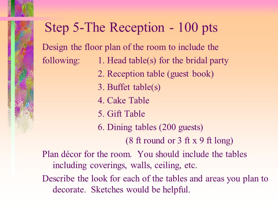 Step 5-The Reception - 100 pts