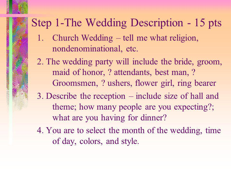 Step 1-The Wedding Description - 15 pts