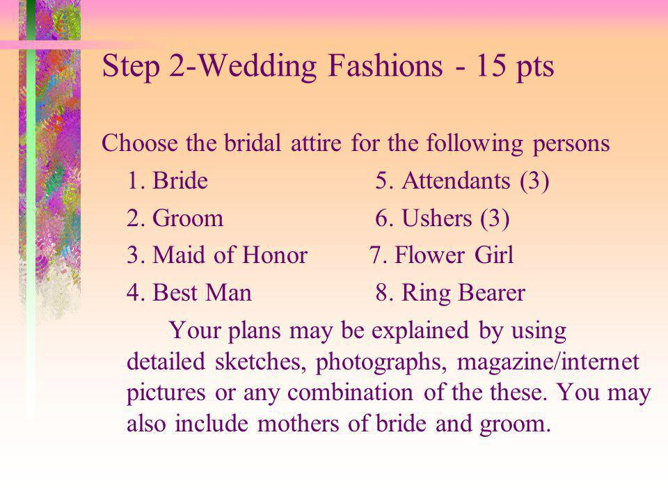 Step 2-Wedding Fashions - 15 pts