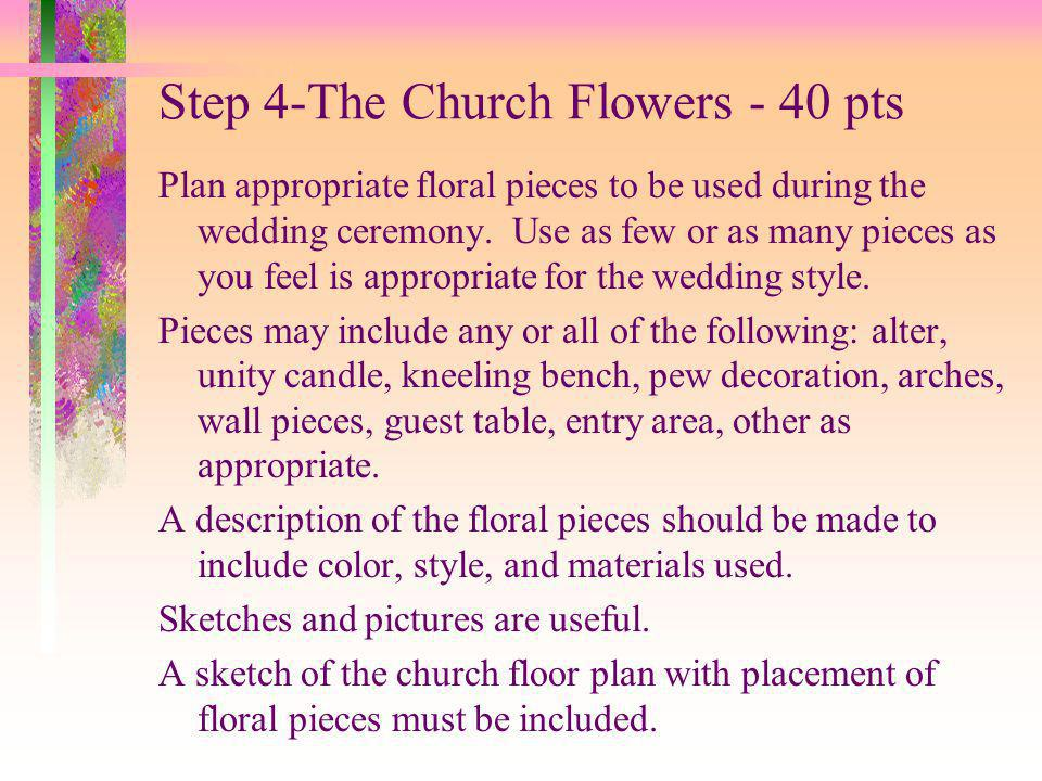 Step 4-The Church Flowers - 40 pts