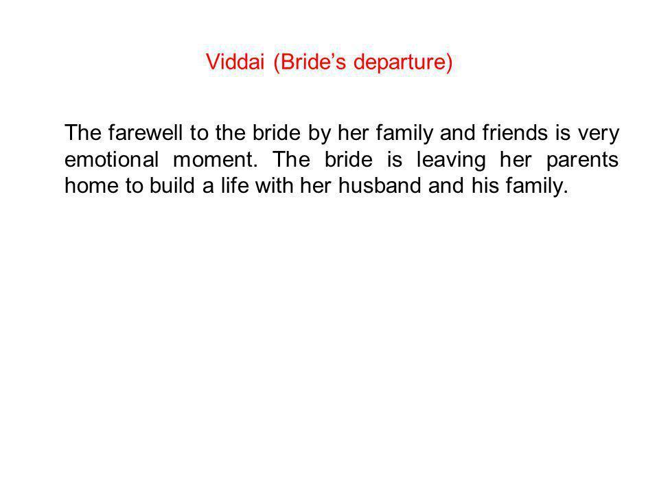 Viddai (Bride's departure)