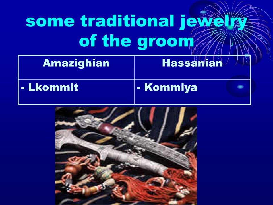 some traditional jewelry of the groom