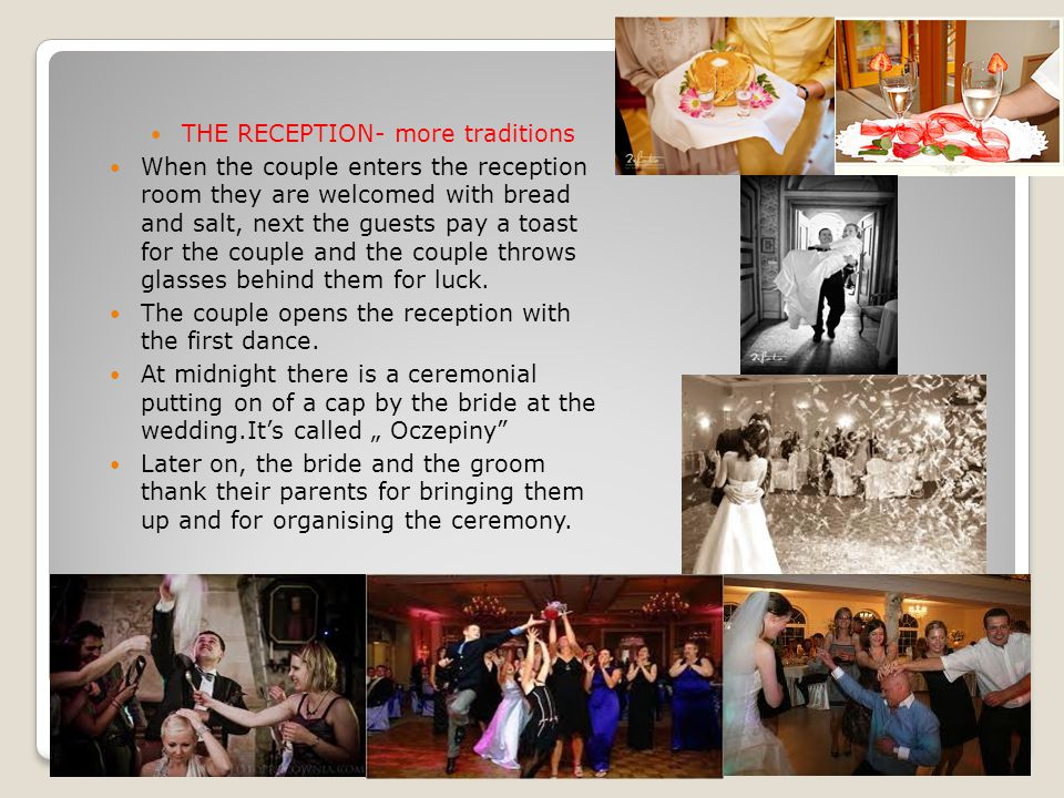 THE RECEPTION- more traditions