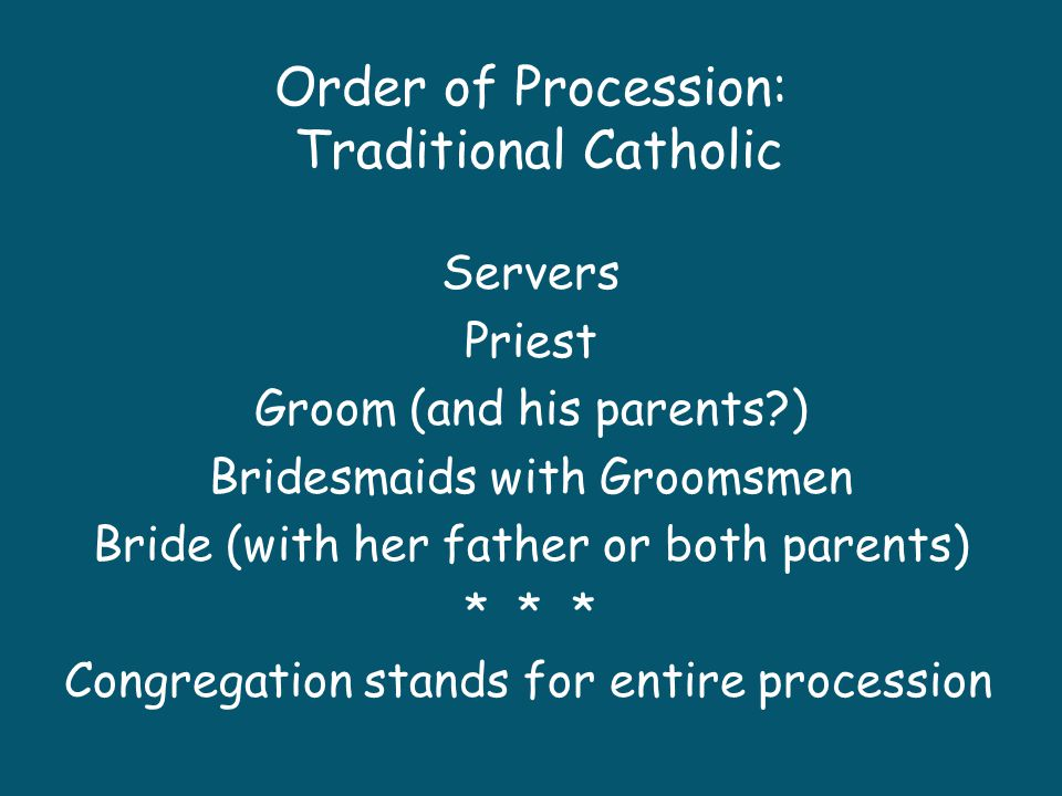 Order of Procession: Traditional Catholic