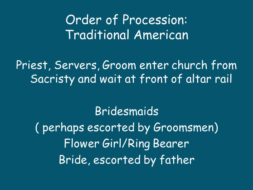 Order of Procession: Traditional American