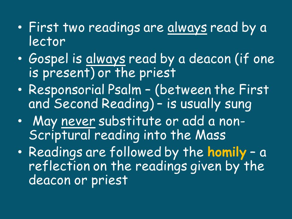 First two readings are always read by a lector
