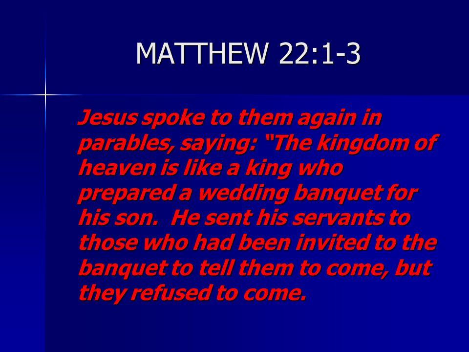 MATTHEW 22:1-3