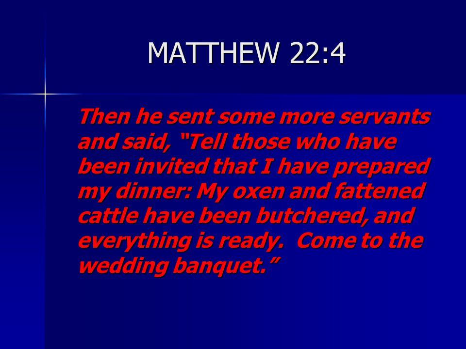 MATTHEW 22:4