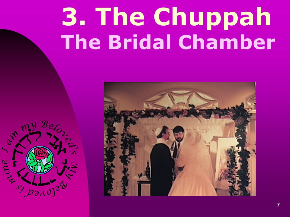 3. The Chuppah The Bridal Chamber