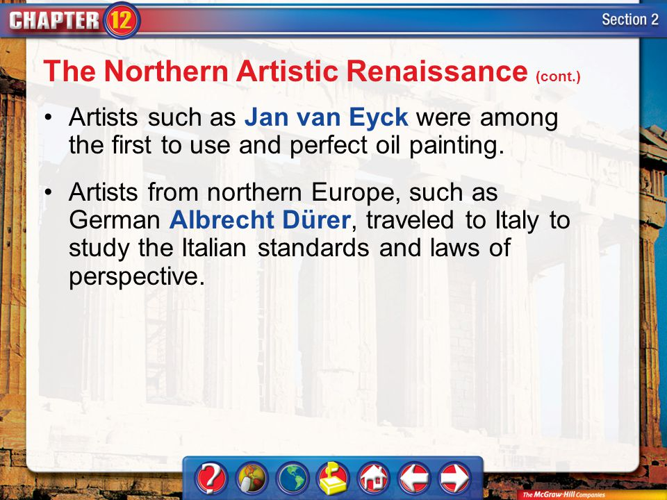 The Northern Artistic Renaissance (cont.)