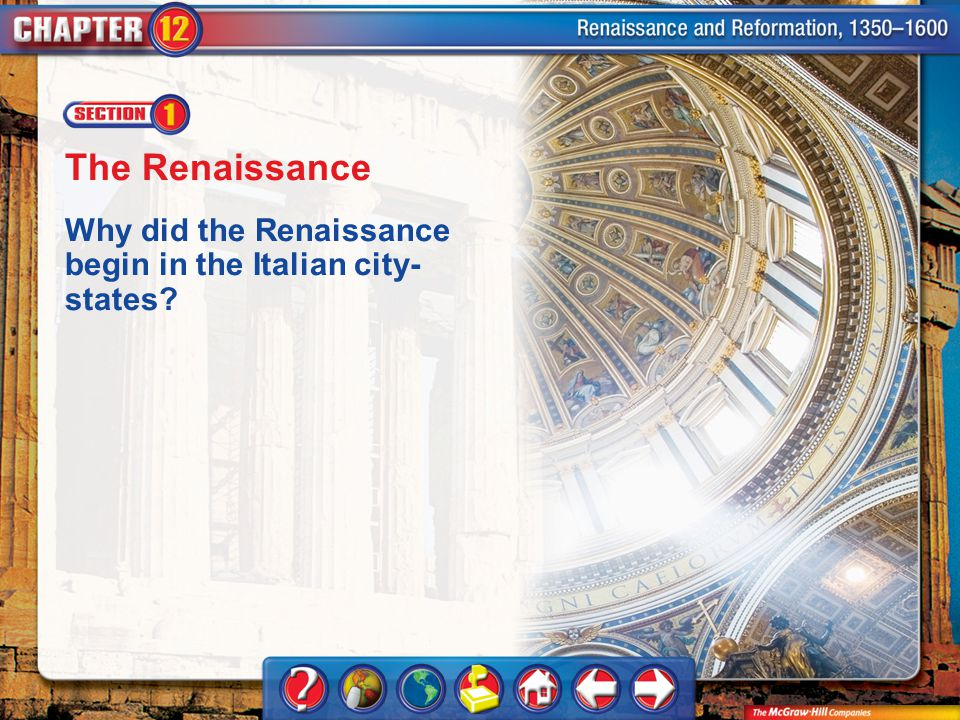 The Renaissance Why did the Renaissance begin in the Italian city-states Chapter Intro 1