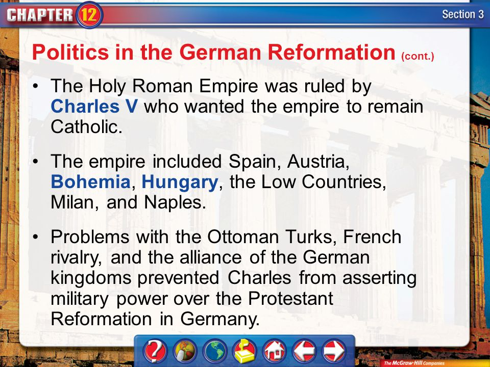 Politics in the German Reformation (cont.)