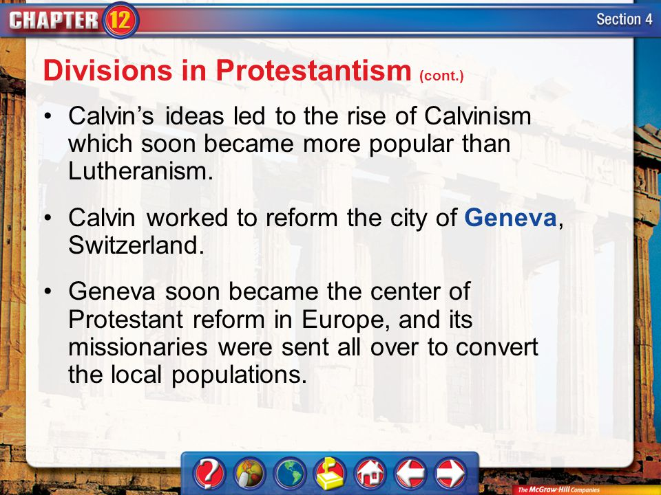 Divisions in Protestantism (cont.)