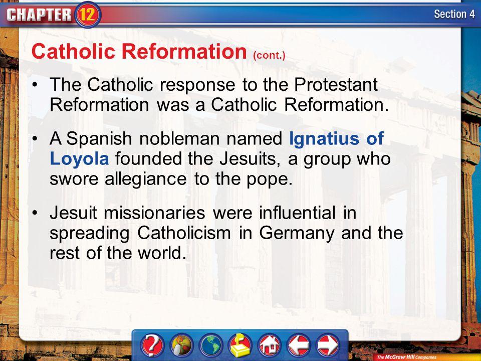 Catholic Reformation (cont.)