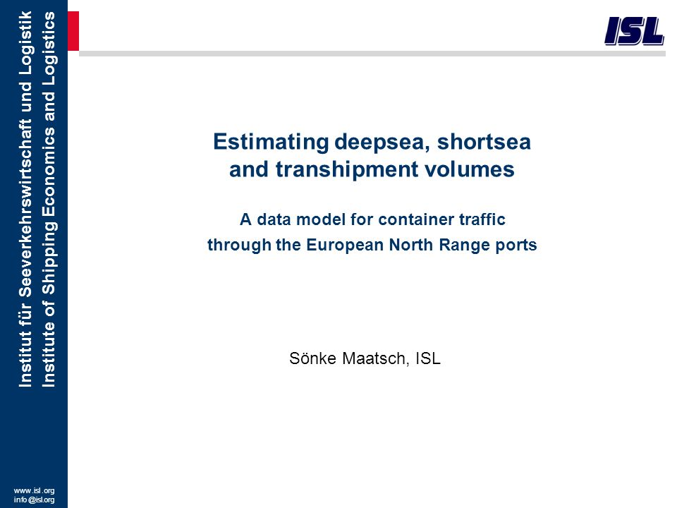 Estimating deepsea, shortsea and transhipment volumes A data model for container traffic through the European North Range ports