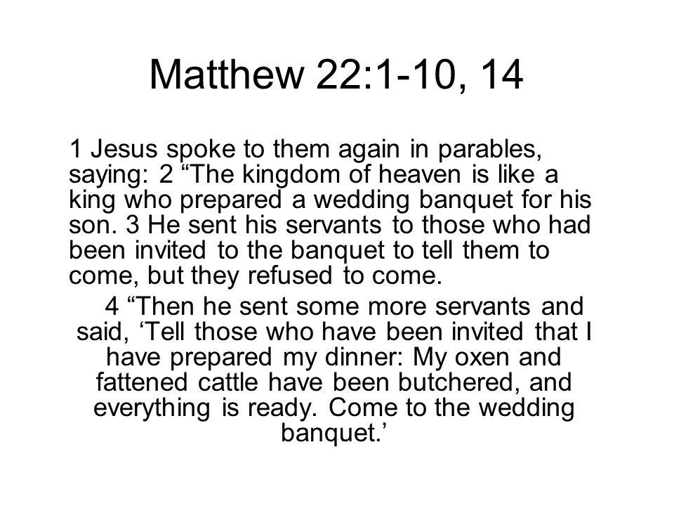 Matthew 22:1-10, 14