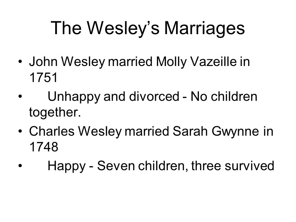 The Wesley's Marriages