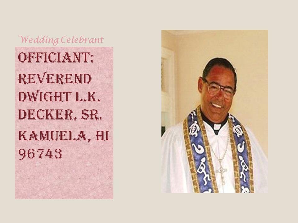 Reverend Dwight L.K. Decker, Sr.