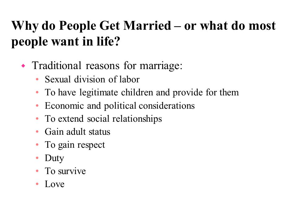 Why do People Get Married – or what do most people want in life