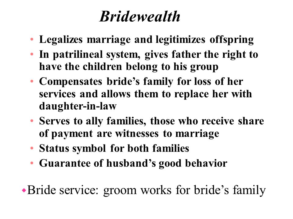 Bride service: groom works for bride's family
