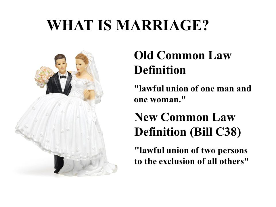 WHAT IS MARRIAGE Old Common Law Definition