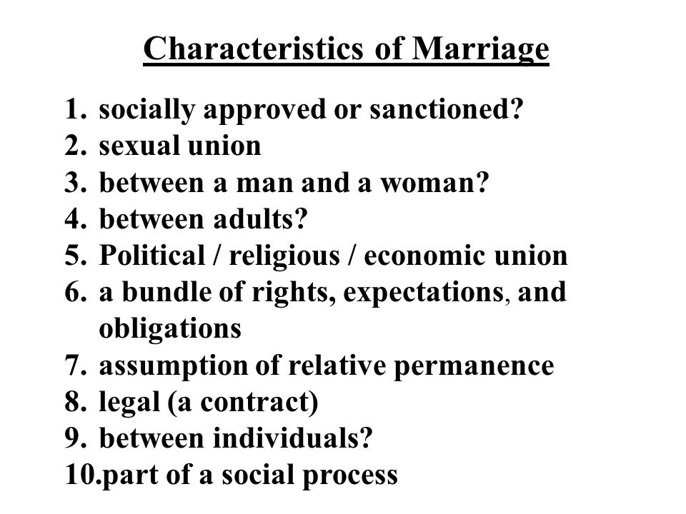 Characteristics of Marriage
