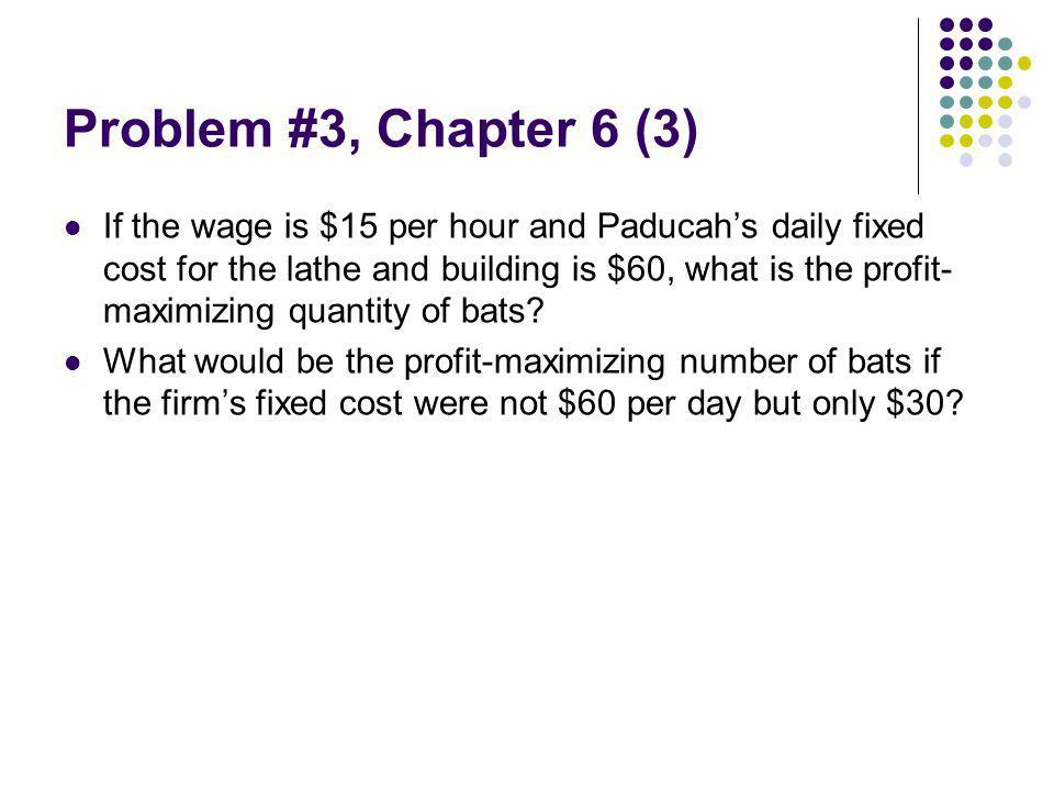 Problem #3, Chapter 6 (3)