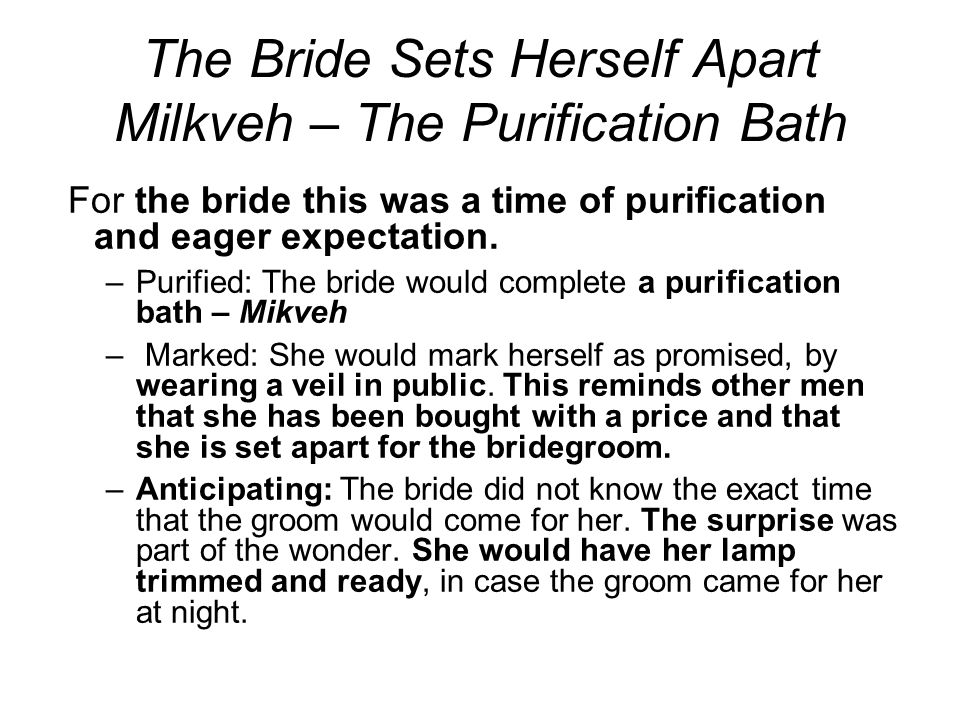 The Bride Sets Herself Apart Milkveh – The Purification Bath