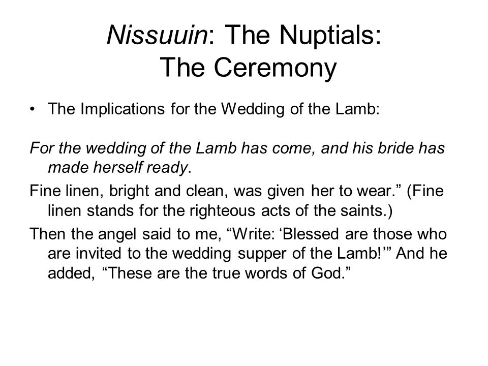 Nissuuin: The Nuptials: The Ceremony