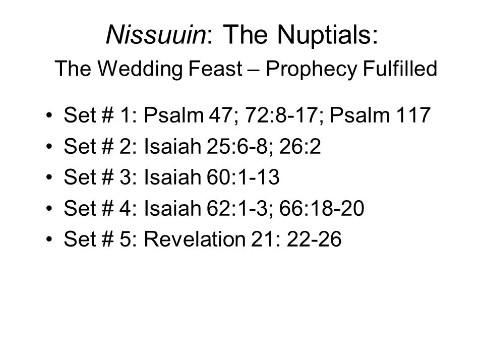 Nissuuin: The Nuptials: The Wedding Feast – Prophecy Fulfilled