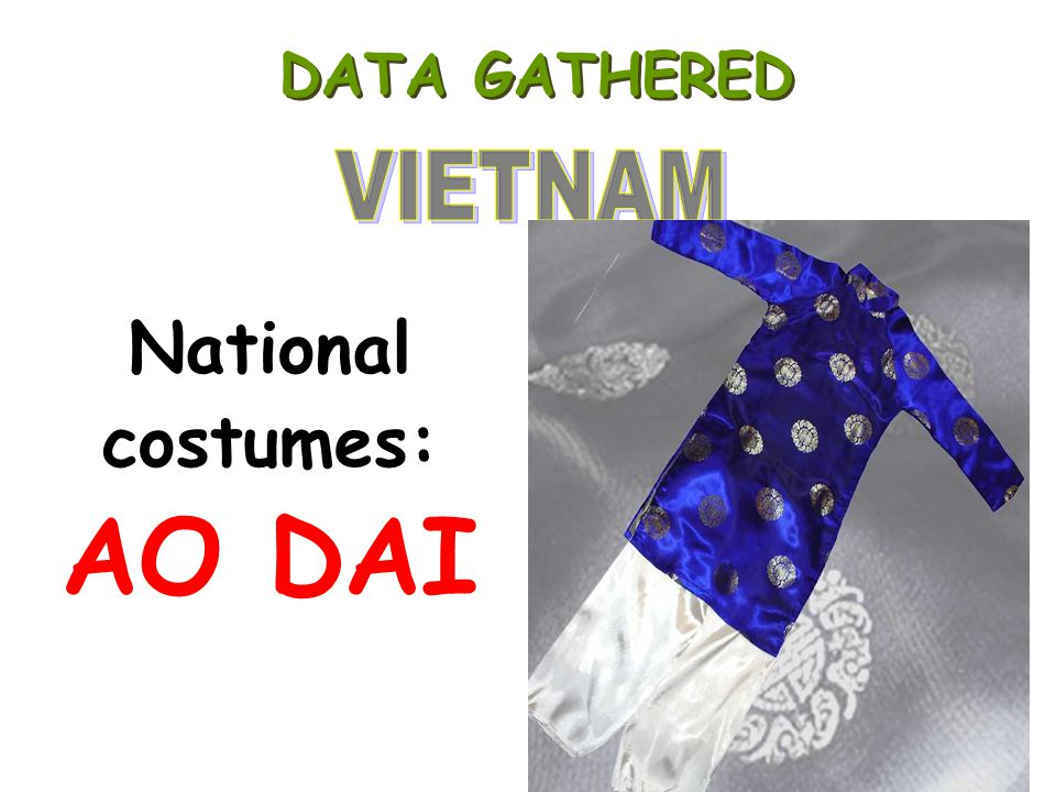 National costumes: AO DAI