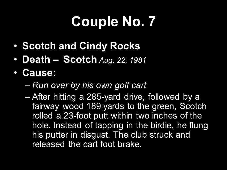 Couple No. 7 Scotch and Cindy Rocks Death – Scotch Aug. 22, 1981