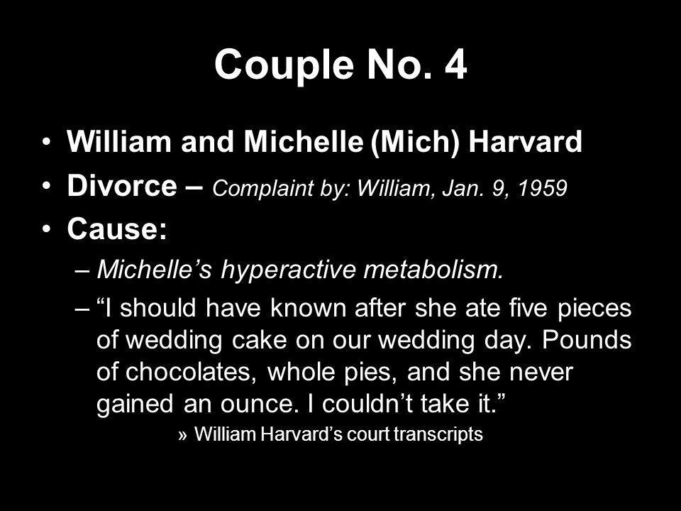 Couple No. 4 William and Michelle (Mich) Harvard