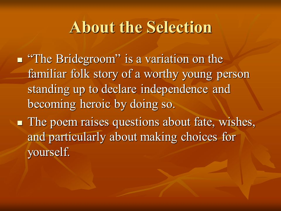 About the Selection
