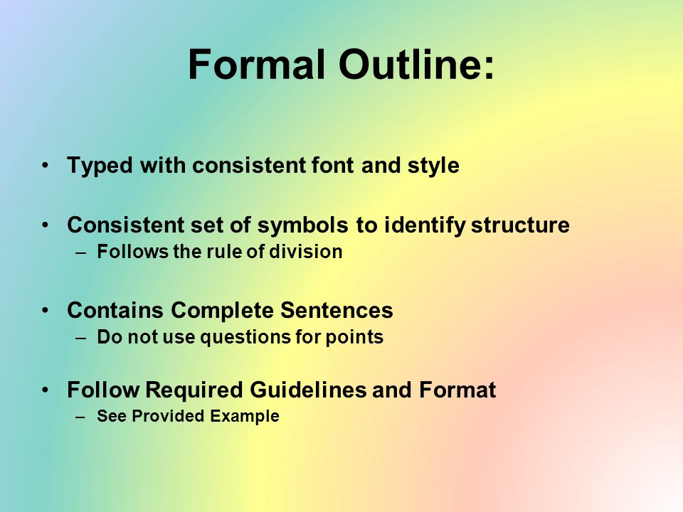 Formal Outline: Typed with consistent font and style