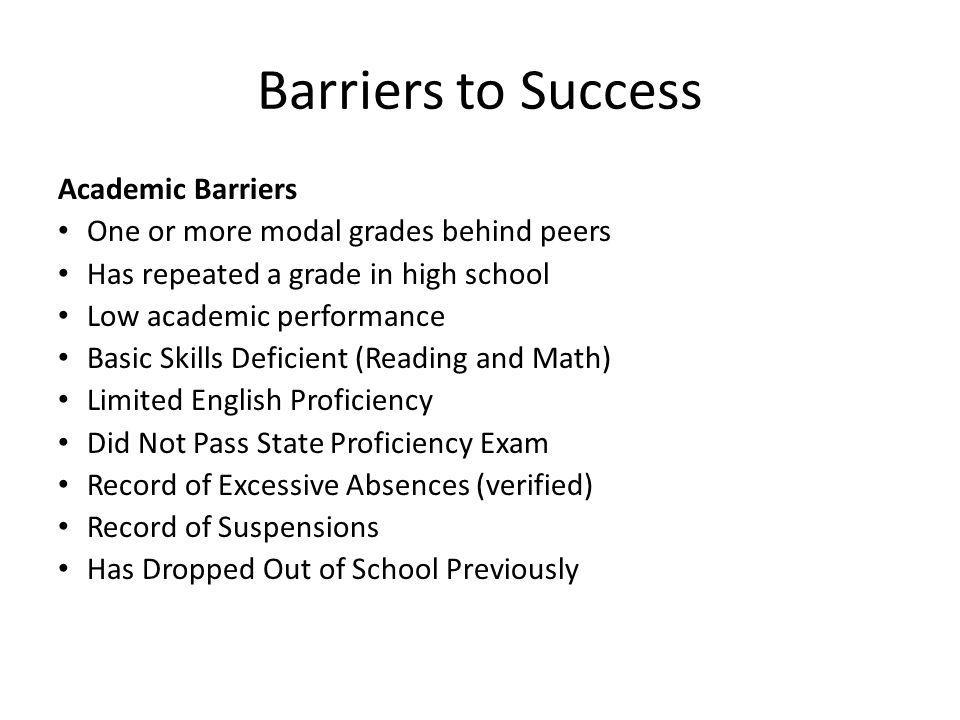 Barriers to Success Academic Barriers