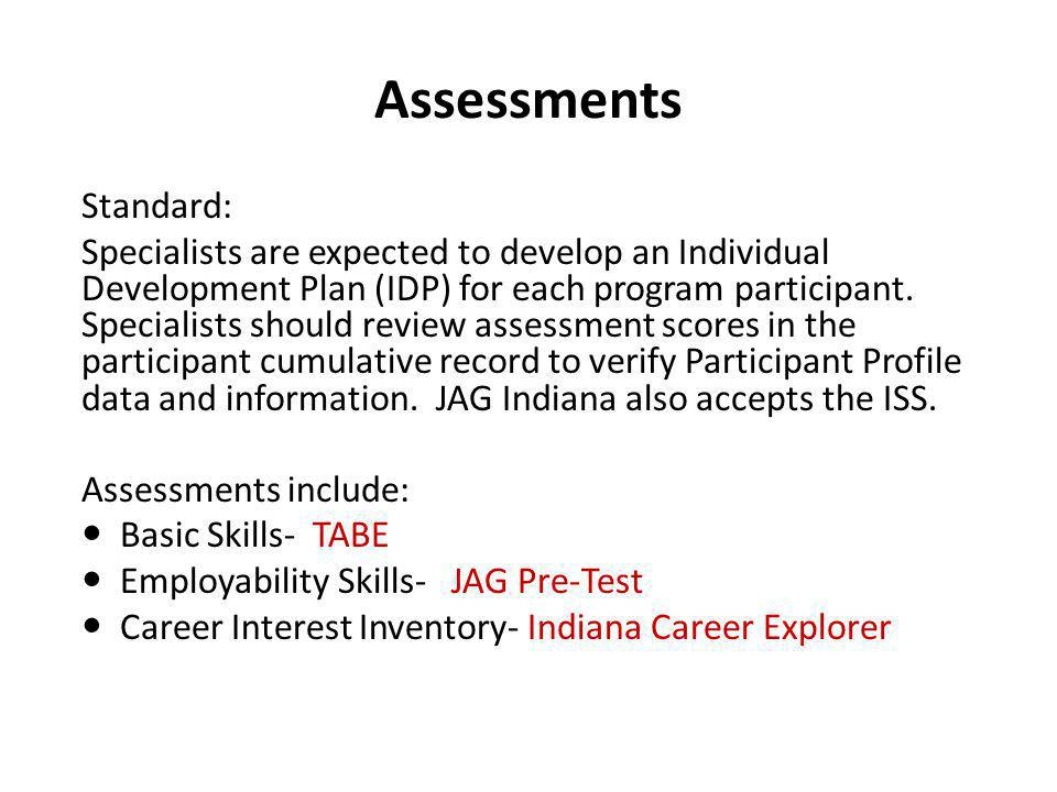 Assessments Standard:
