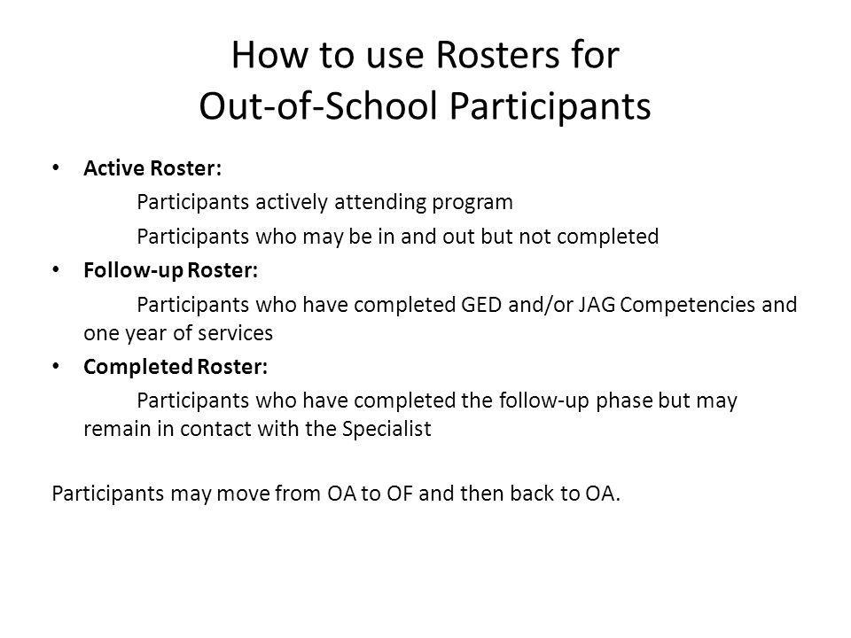 How to use Rosters for Out-of-School Participants