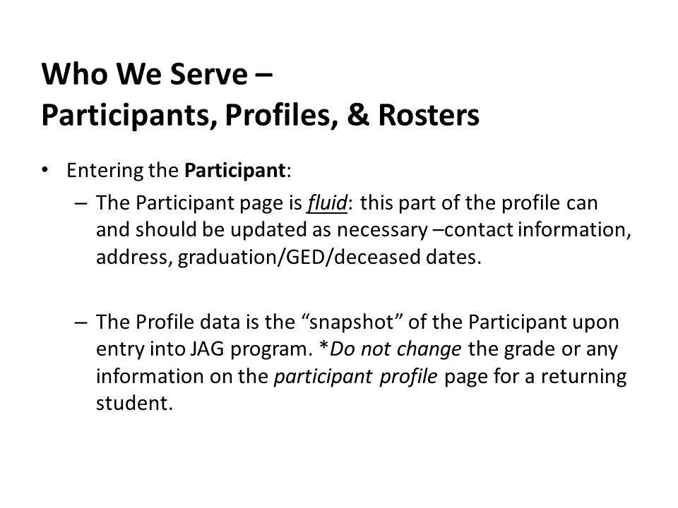 Who We Serve – Participants, Profiles, & Rosters