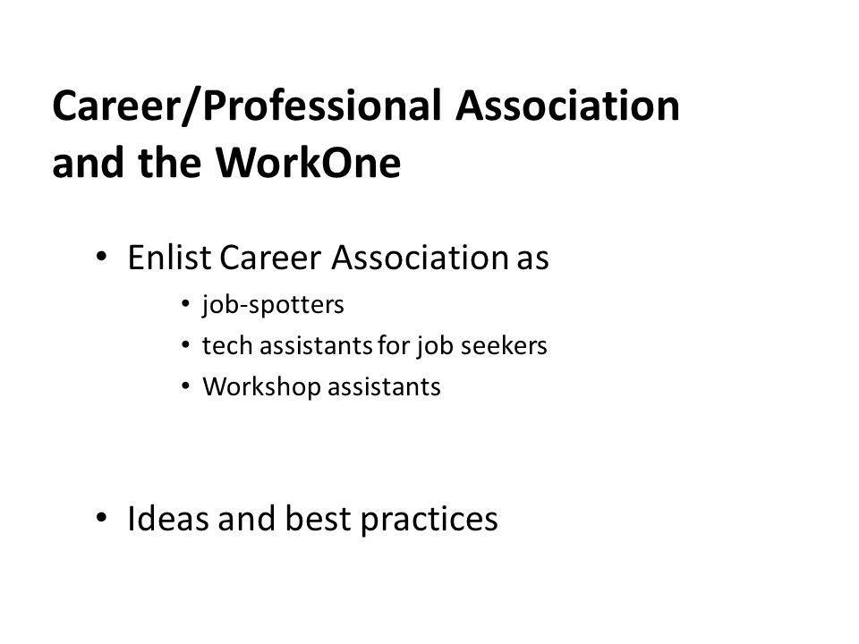 Career/Professional Association and the WorkOne