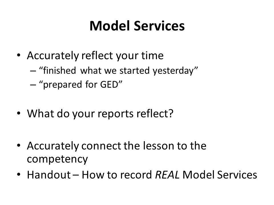 Model Services Accurately reflect your time