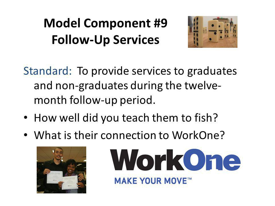 Model Component #9 Follow-Up Services