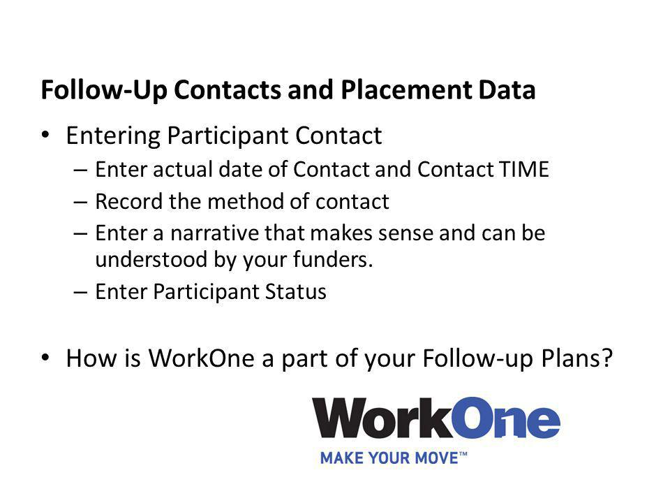 Follow-Up Contacts and Placement Data