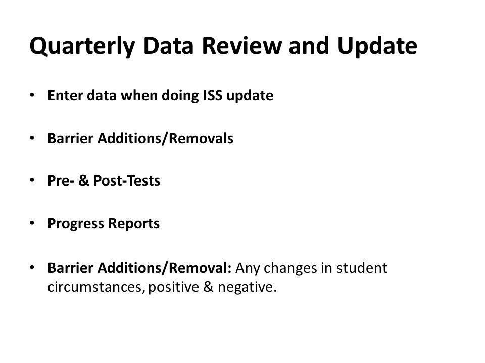 Quarterly Data Review and Update
