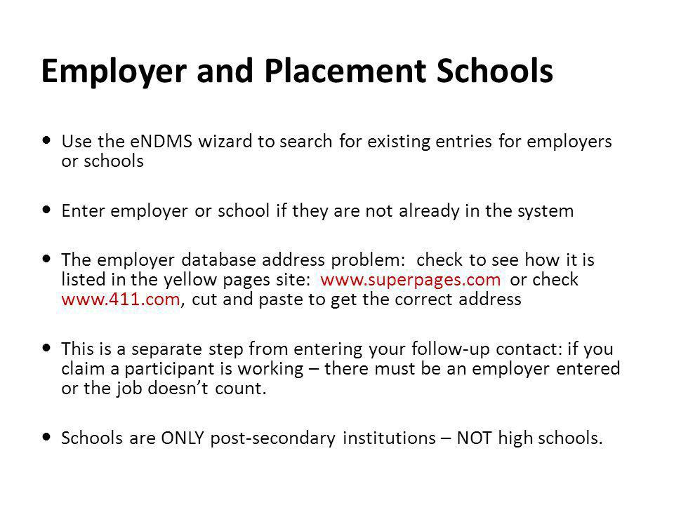 Employer and Placement Schools