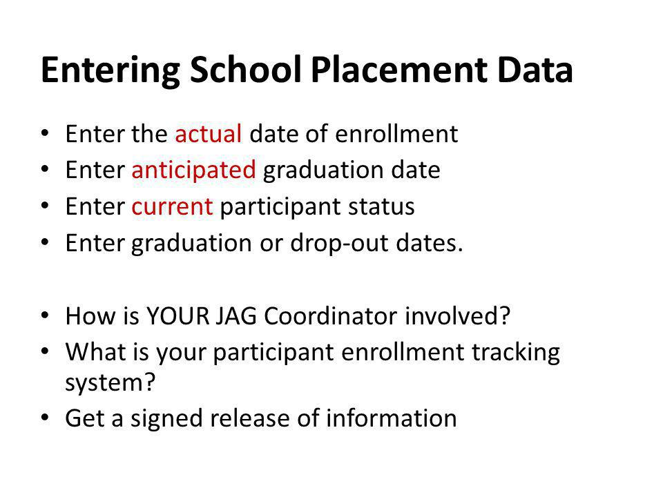 Entering School Placement Data