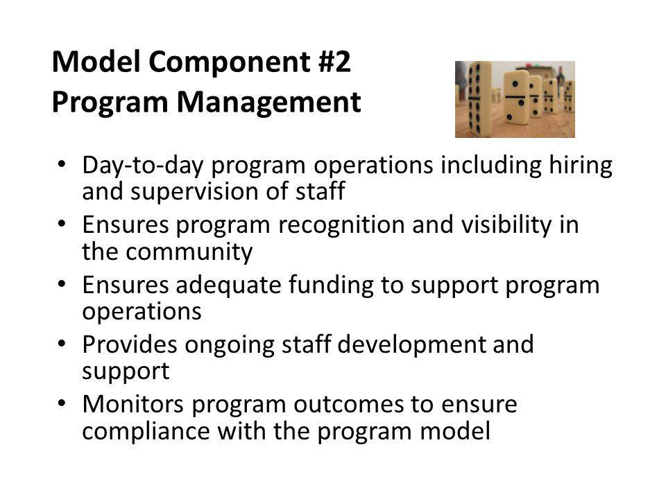Model Component #2 Program Management